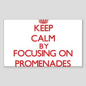 Keep Calm by focusing on Promenades Sticker