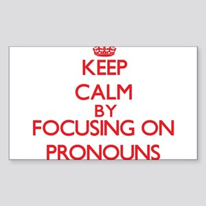 Keep Calm by focusing on Pronouns Sticker