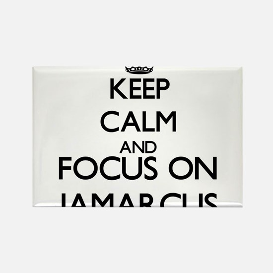 Keep Calm and Focus on Jamarcus Magnets