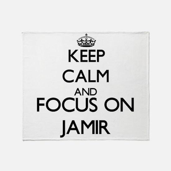 Keep Calm and Focus on Jamir Throw Blanket