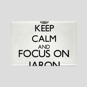 Keep Calm and Focus on Jaron Magnets