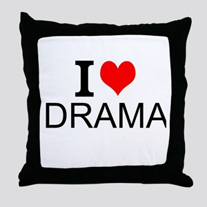 I Love Drama Throw Pillow