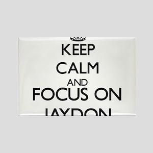 Keep Calm and Focus on Jaydon Magnets