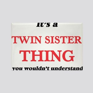 It's a Twin Sister thing, you wouldn&# Magnets