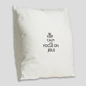 Keep Calm and Focus on Jesus Burlap Throw Pillow