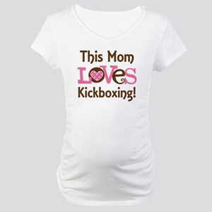 Mom Loves Kickboxing Maternity T-Shirt