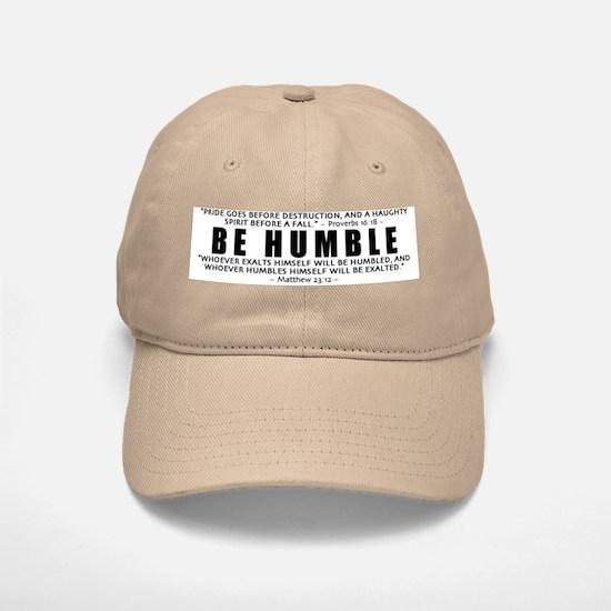 Be Humble 2.0 - Baseball Baseball Cap