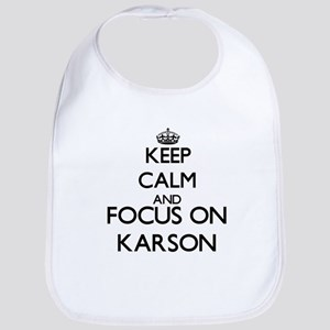 Keep Calm and Focus on Karson Bib