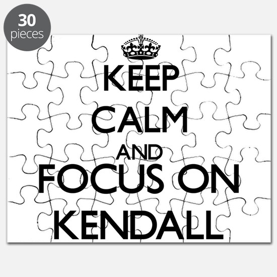 Keep Calm and Focus on Kendall Puzzle