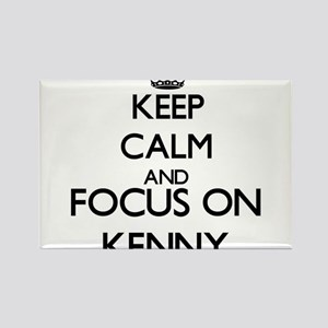Keep Calm and Focus on Kenny Magnets
