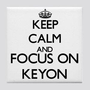 Keep Calm and Focus on Keyon Tile Coaster