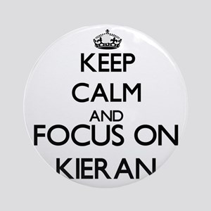Keep Calm and Focus on Kieran Ornament (Round)