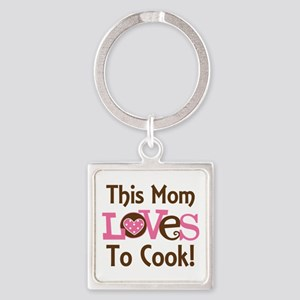 Mom Loves to Cook Square Keychain