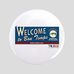 "Welcome to Bon Temps 3.5"" Button"