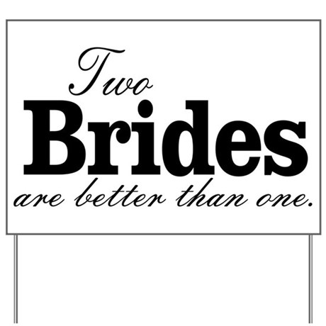 bfa5ddd7ee4 TWO BRIDES ARE BETTER THAN ONE. LESBIAN WEDDING. Y by TheButchQueen