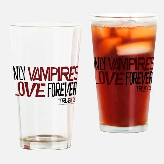 Only Vampires Love Forever Drinking Glass