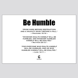 Be Humble 2.0 - Large Poster