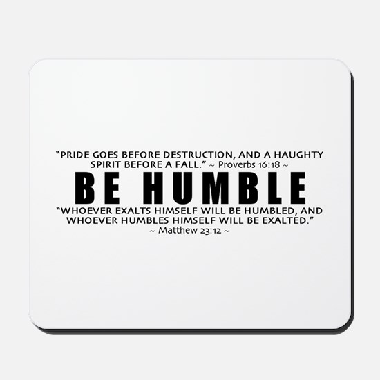 Be Humble 3.0 - Mousepad