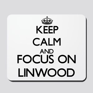 Keep Calm and Focus on Linwood Mousepad