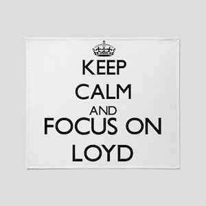 Keep Calm and Focus on Loyd Throw Blanket