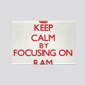 Keep Calm by focusing on Ram Magnets