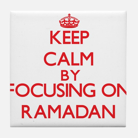 Keep Calm by focusing on Ramadan Tile Coaster