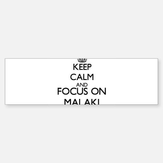 Keep Calm and Focus on Malaki Bumper Car Car Sticker