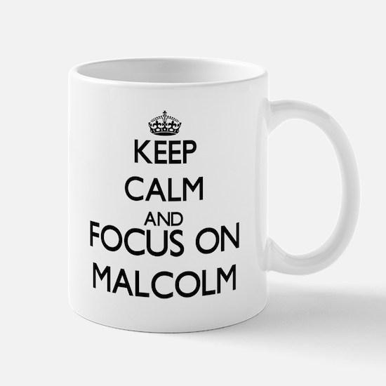 Keep Calm and Focus on Malcolm Mugs