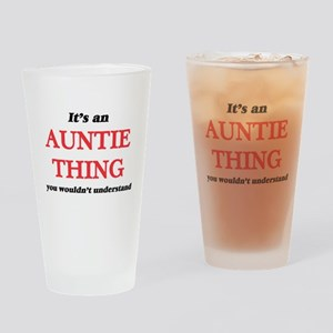 It's an Auntie thing, you would Drinking Glass
