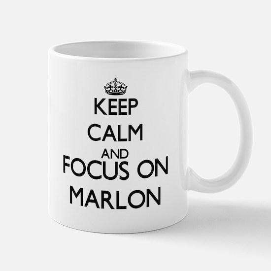 Keep Calm and Focus on Marlon Mugs