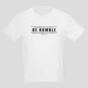 Be Humble 2.0 - Kids Light T-Shirt