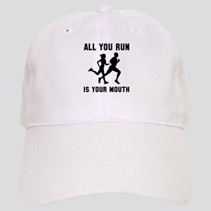 All you run is your mouth Cap
