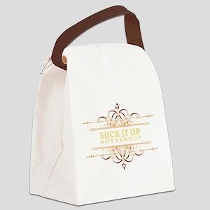 Suck it Up, Buttercup Canvas Lunch Bag