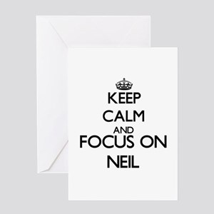 Keep Calm and Focus on Neil Greeting Cards