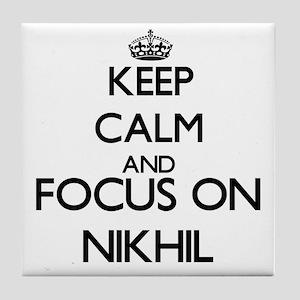 Keep Calm and Focus on Nikhil Tile Coaster