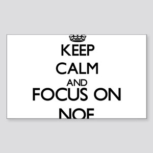 Keep Calm and Focus on Noe Sticker