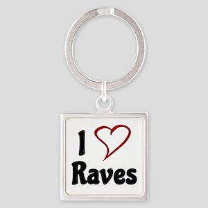 I Love Raves Keychains