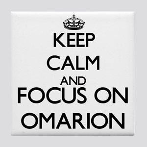 Keep Calm and Focus on Omarion Tile Coaster