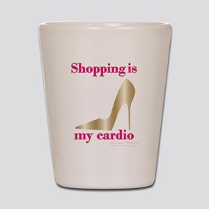 SATC Shopping Is My Cardio Shot Glass