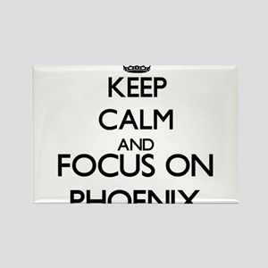 Keep Calm and Focus on Phoenix Magnets