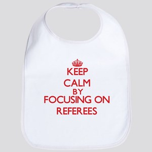 Keep Calm by focusing on Referees Bib