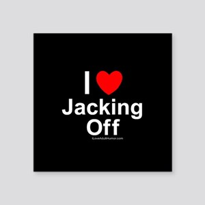 "Jacking Off Square Sticker 3"" x 3"""