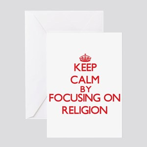 Keep Calm by focusing on Religion Greeting Cards