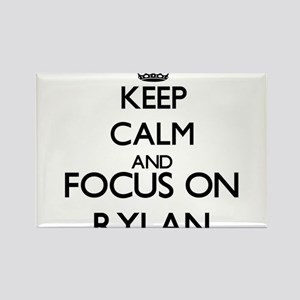 Keep Calm and Focus on Rylan Magnets