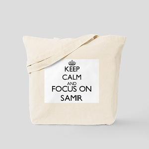 Keep Calm and Focus on Samir Tote Bag