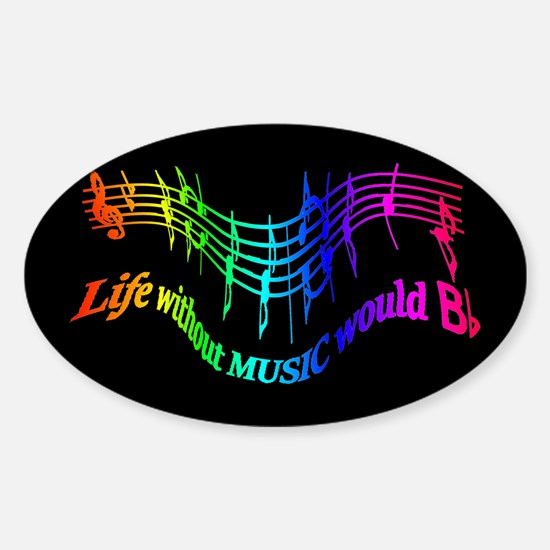 Life without Music would B flat Humor quote Sticke