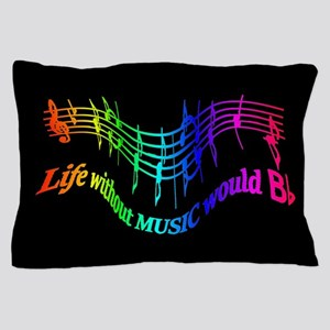 Life without Music would B flat Humor quote Pillow