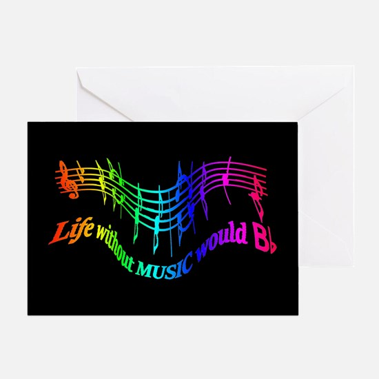 Life Without Music Would B Flat Greeting Cards