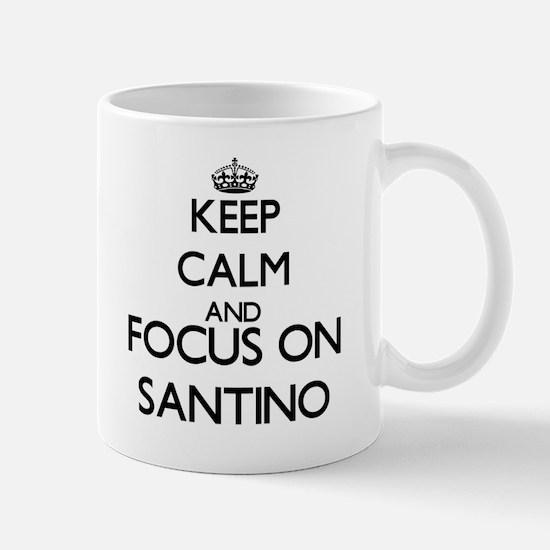 Keep Calm and Focus on Santino Mugs