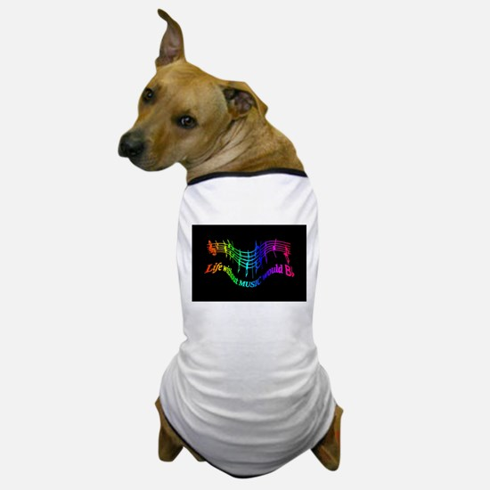 Life without Music would B flat Humor quote Dog T-